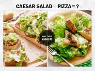 Comfort Food Mash-Ups, Remixed: Caesar Salad + Pizza