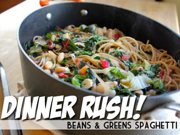 Dinner Rush! Beans Greens Spaghetti
